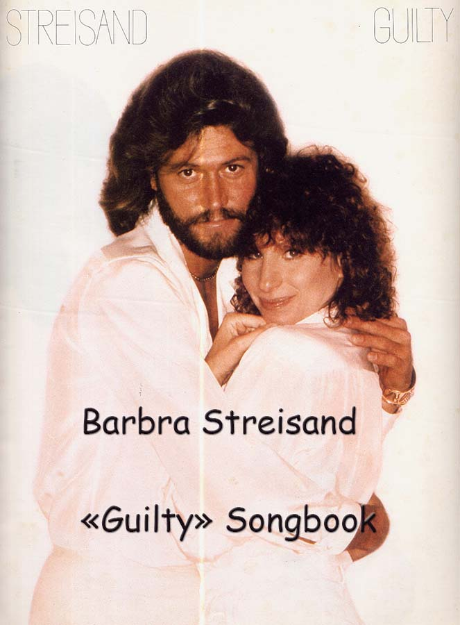 Barbra Streisand «Guilty» Sheet Music