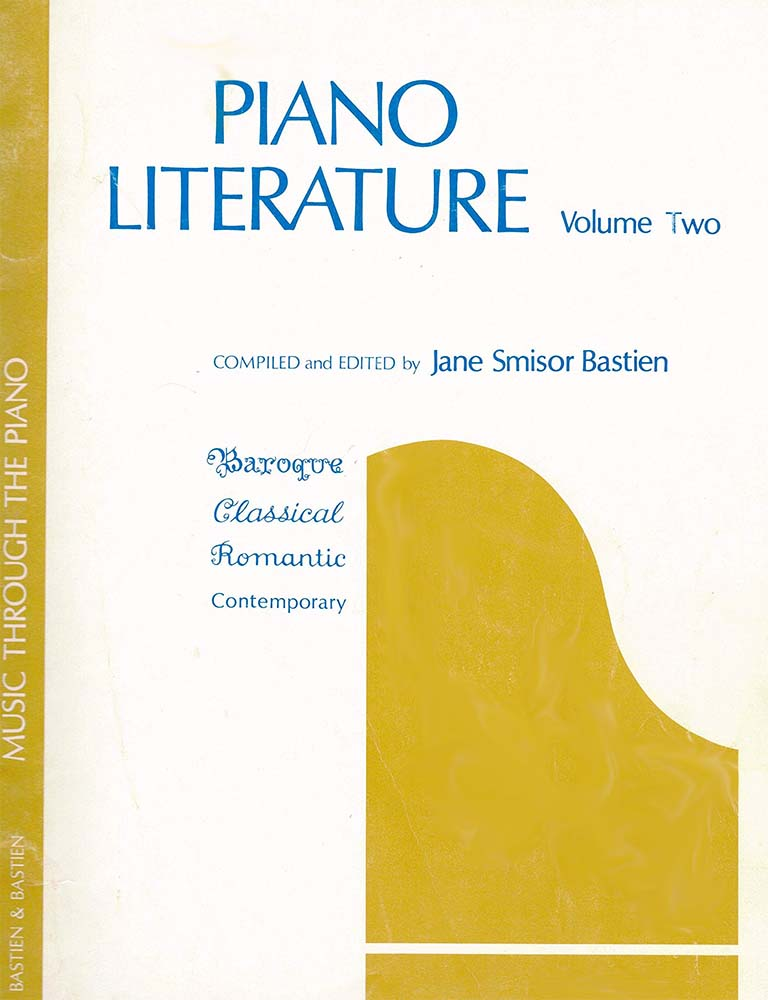 Piano Literature, Volume Two: Baroque, Classical, Romantic, Contemporary