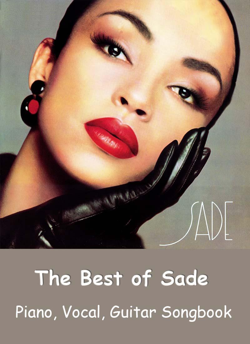 Sade «The Best of Sade» Songbook. Piano, Vocal, Guitar Sheet Music
