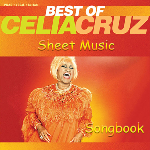 «Best of Celia Cruz» Piano, Vocal, Guitar Songbook