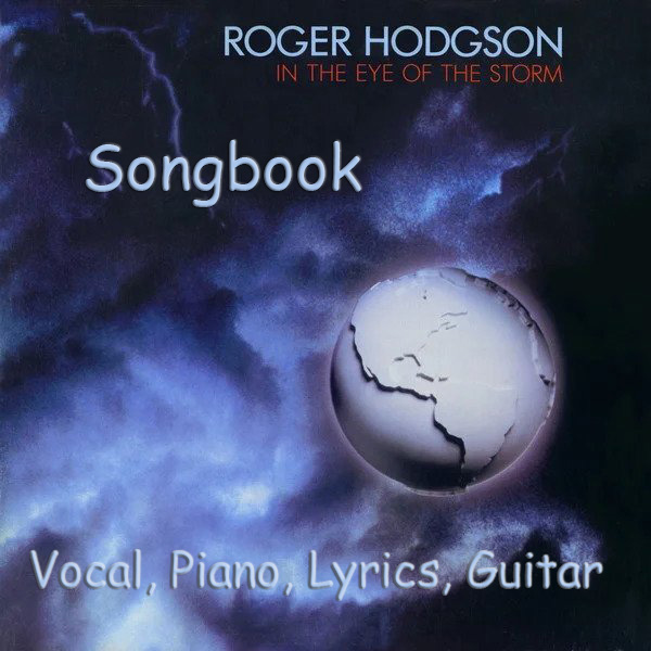 Roger Hodgson In the Eye of the Storm Songbook Sheet Music