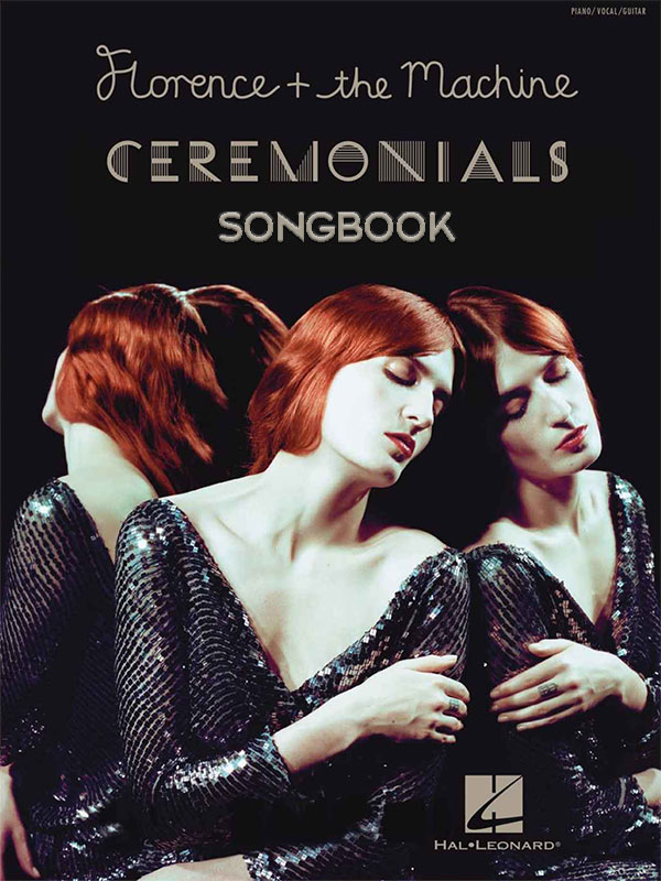 Florence and the Machine «Ceremonials» Songbook