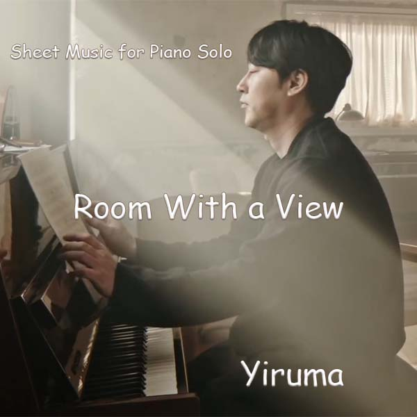 Room With a View by Yiruma Sheet Music for Piano Solo